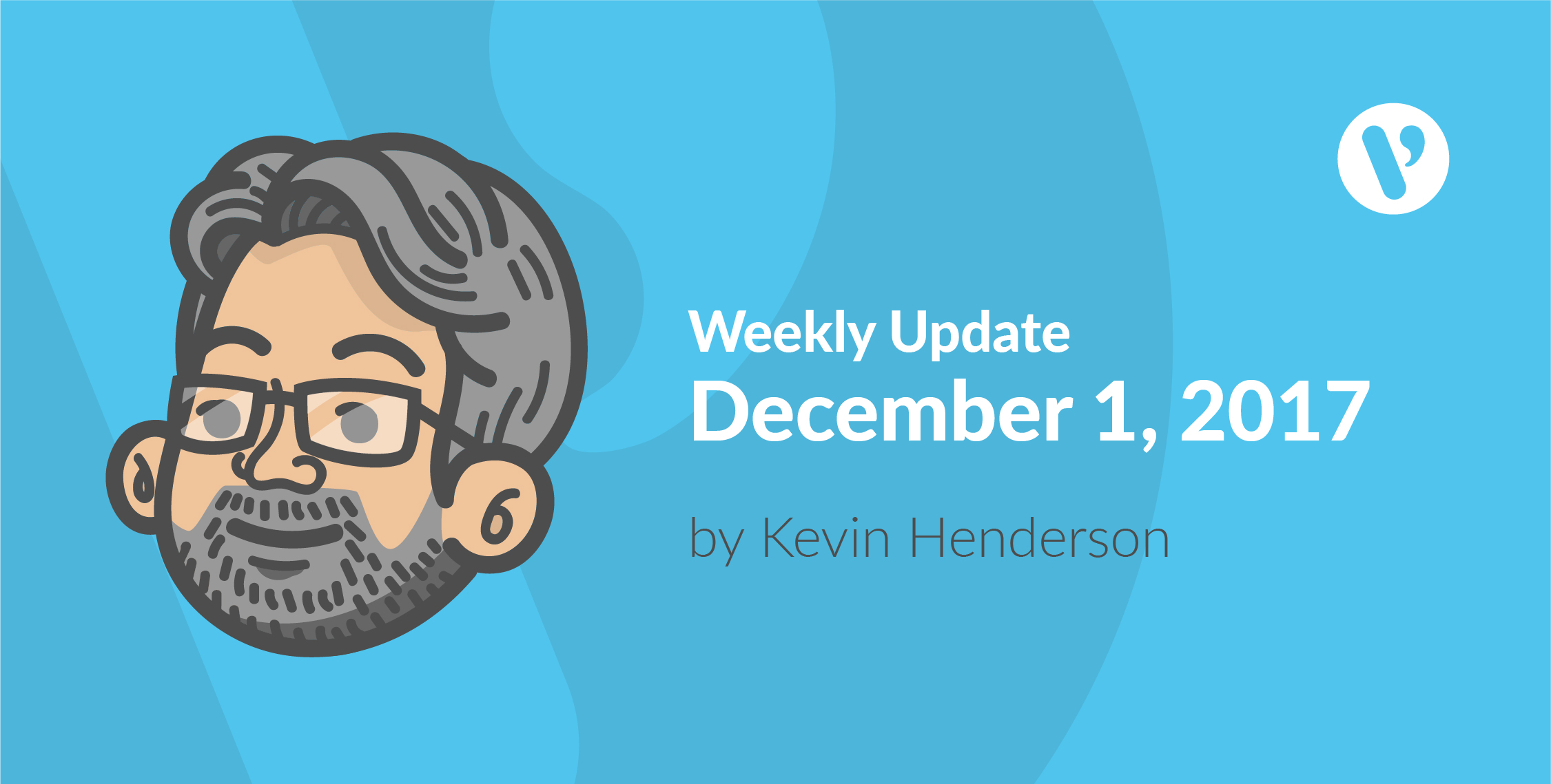 Weekly Update Dec 1 17